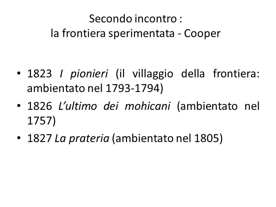 Secondo incontro : la frontiera sperimentata - Cooper