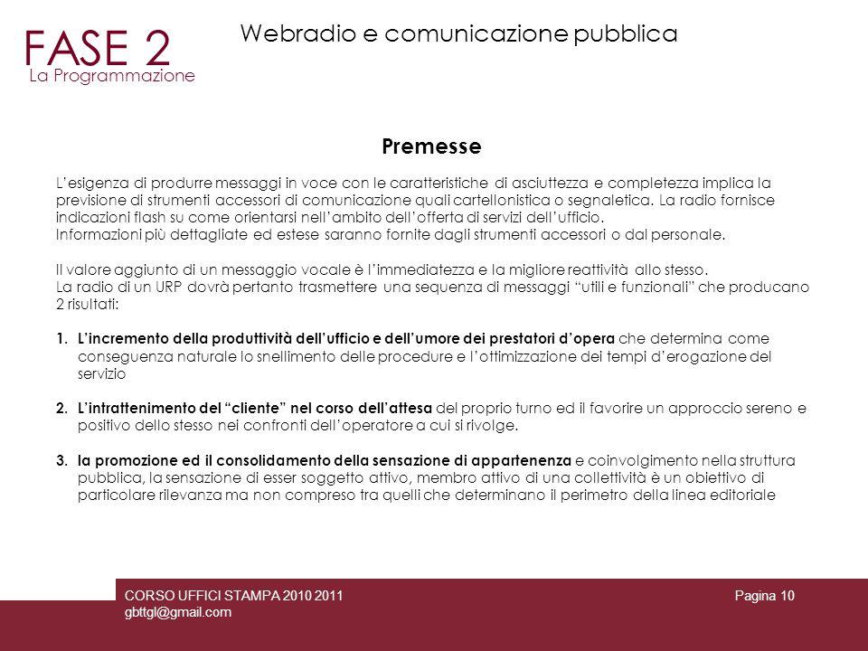 FASE 2 Webradio e comunicazione pubblica Premesse La Programmazione