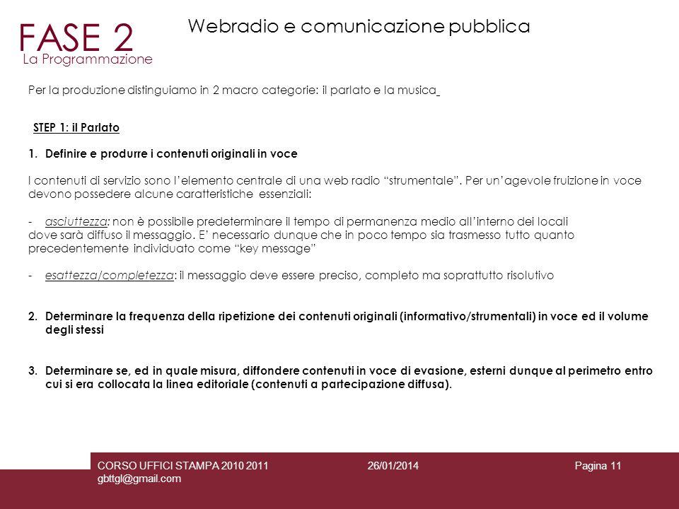 FASE 2 Webradio e comunicazione pubblica La Programmazione