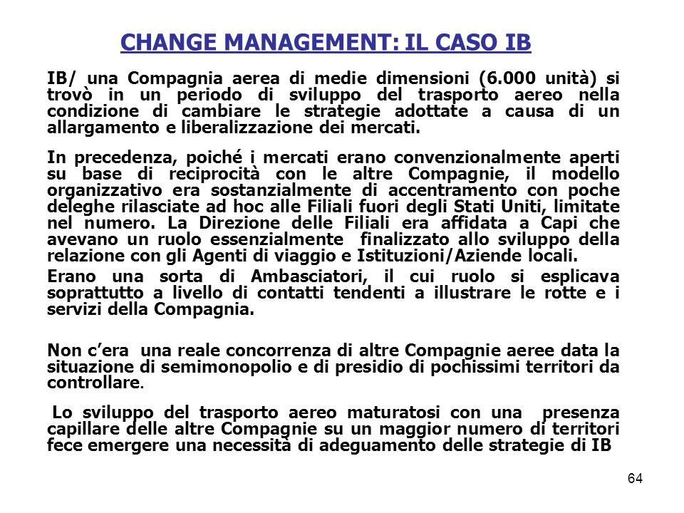 CHANGE MANAGEMENT: IL CASO IB