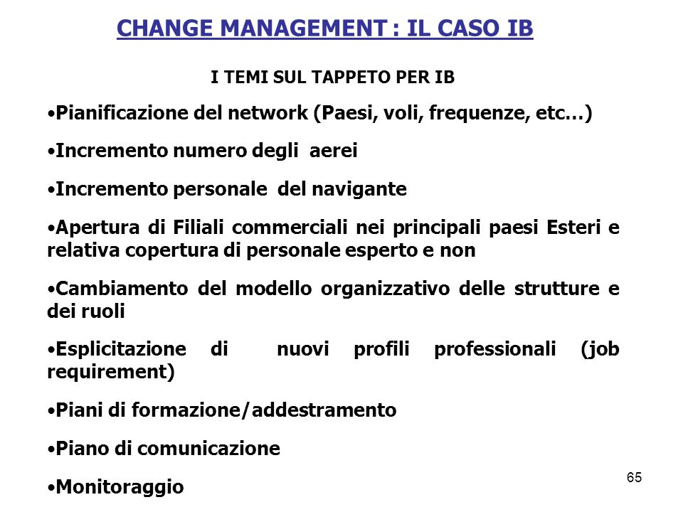 CHANGE MANAGEMENT : IL CASO IB