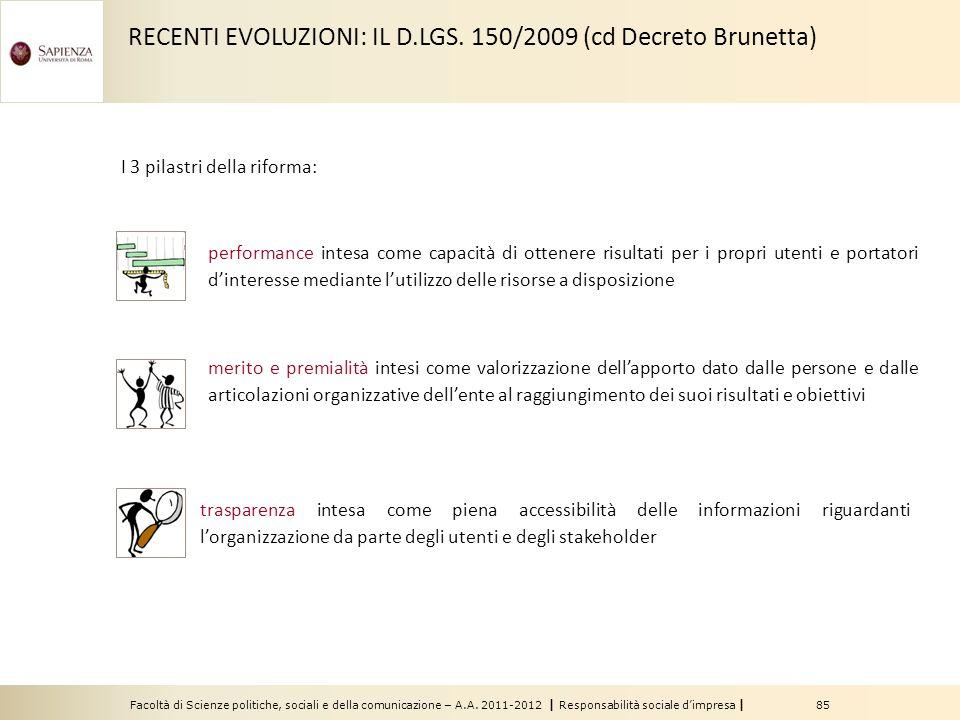 RECENTI EVOLUZIONI: IL D.LGS. 150/2009 (cd Decreto Brunetta)
