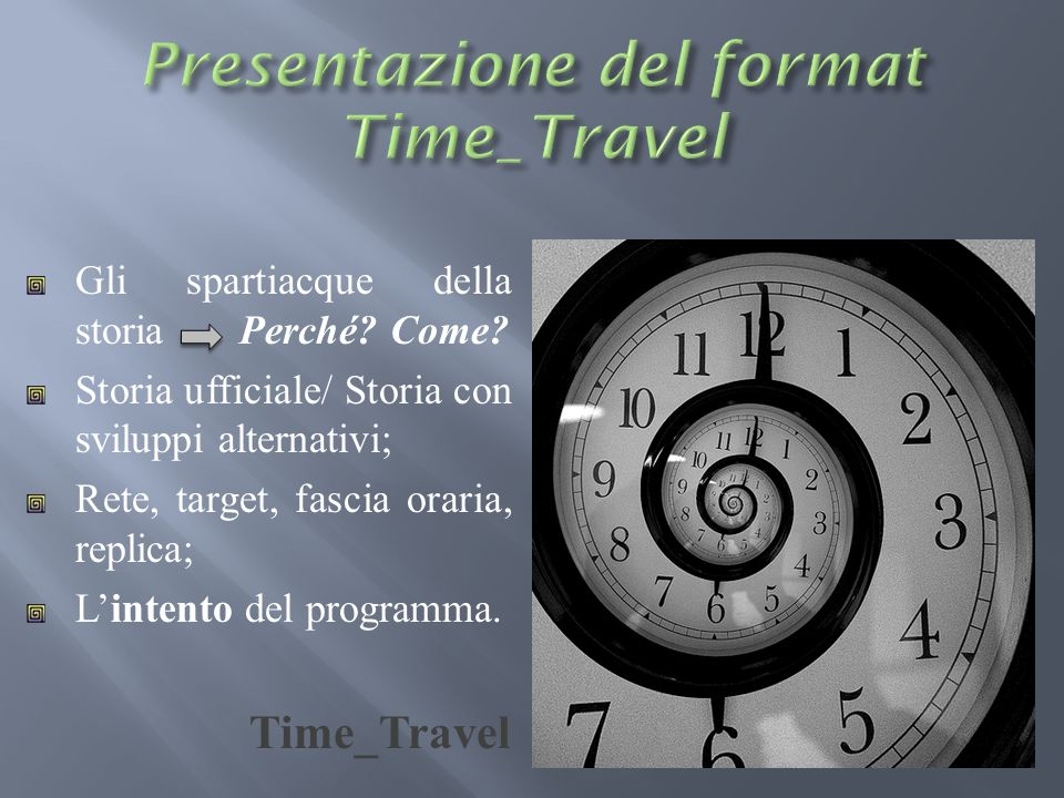 Presentazione del format Time_Travel