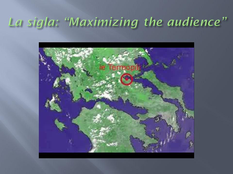 La sigla: Maximizing the audience