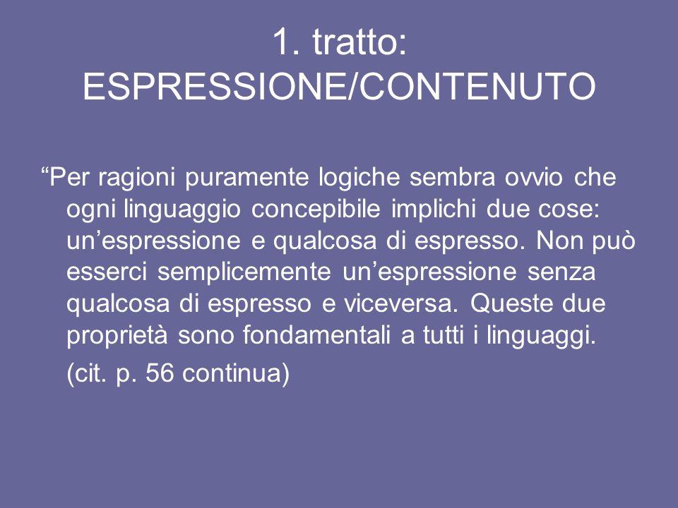 1. tratto: ESPRESSIONE/CONTENUTO