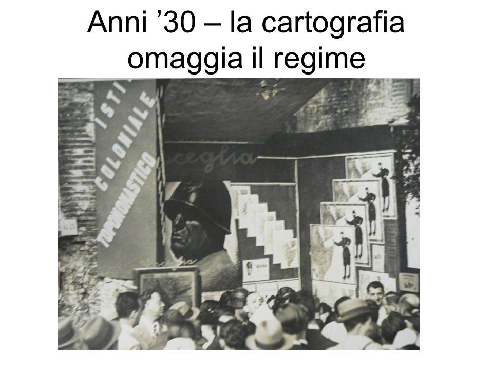 Anni '30 – la cartografia omaggia il regime