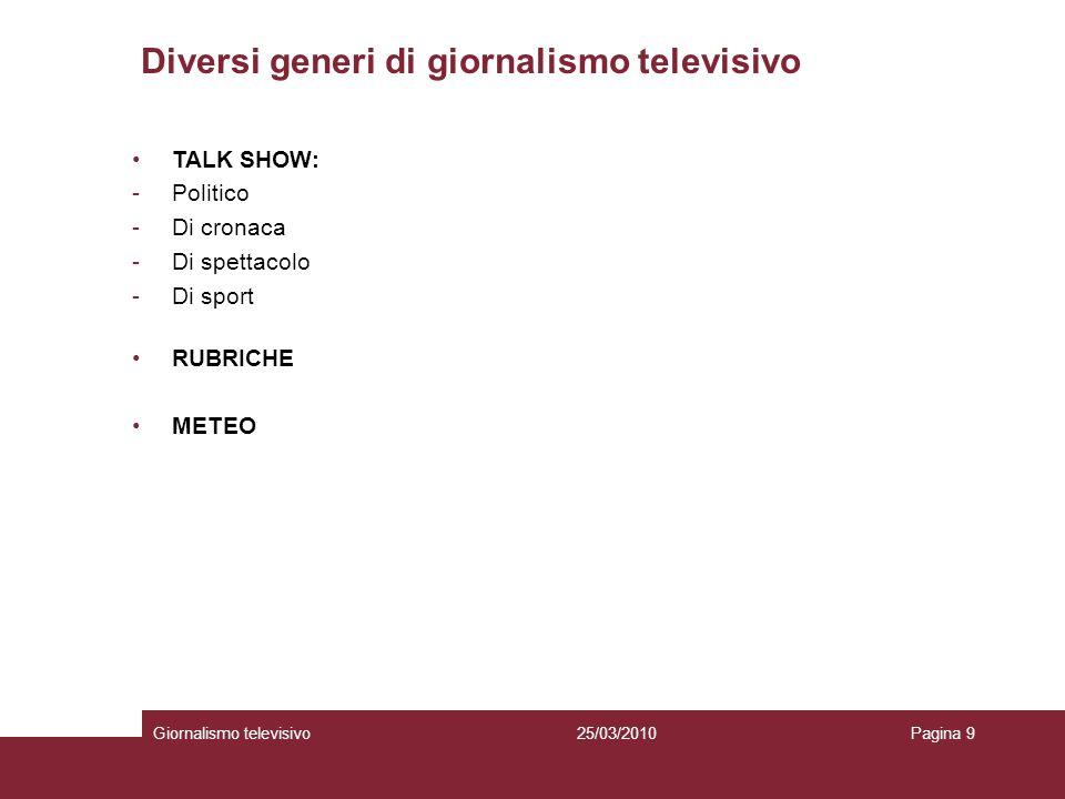 Diversi generi di giornalismo televisivo