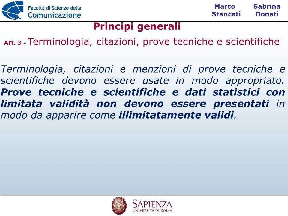 Art. 3 - Terminologia, citazioni, prove tecniche e scientifiche