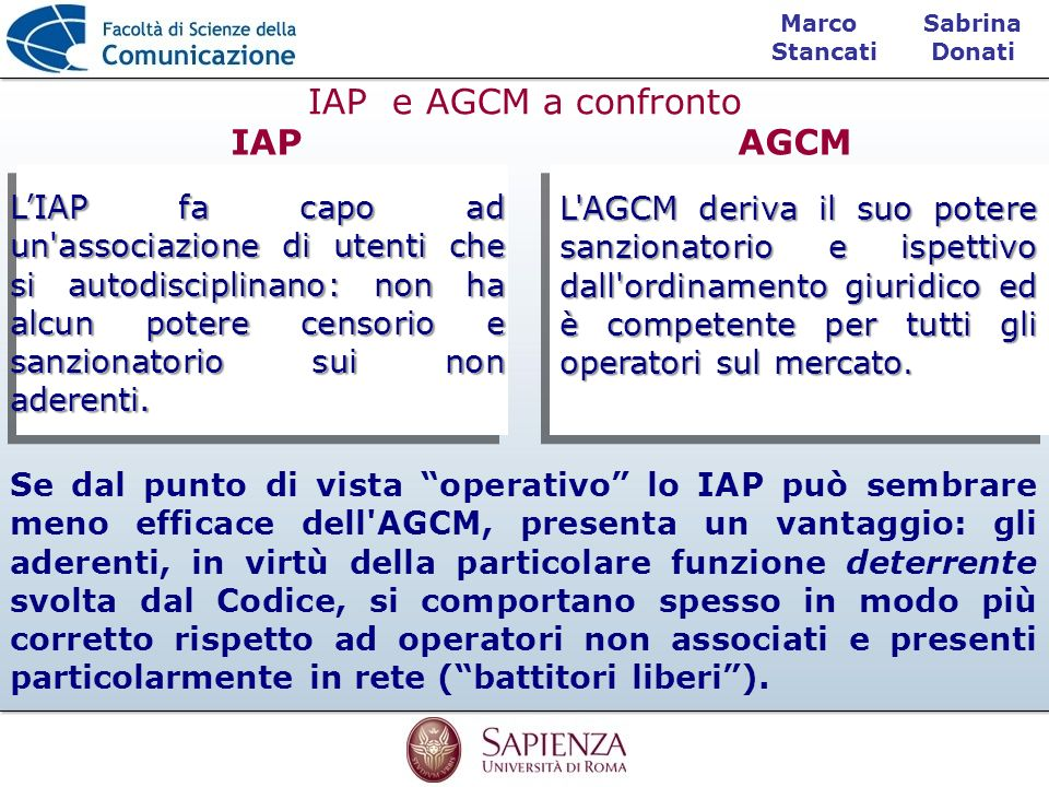 IAP e AGCM a confronto IAP AGCM