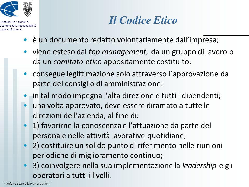 Il Codice Etico è un documento redatto volontariamente dall'impresa;