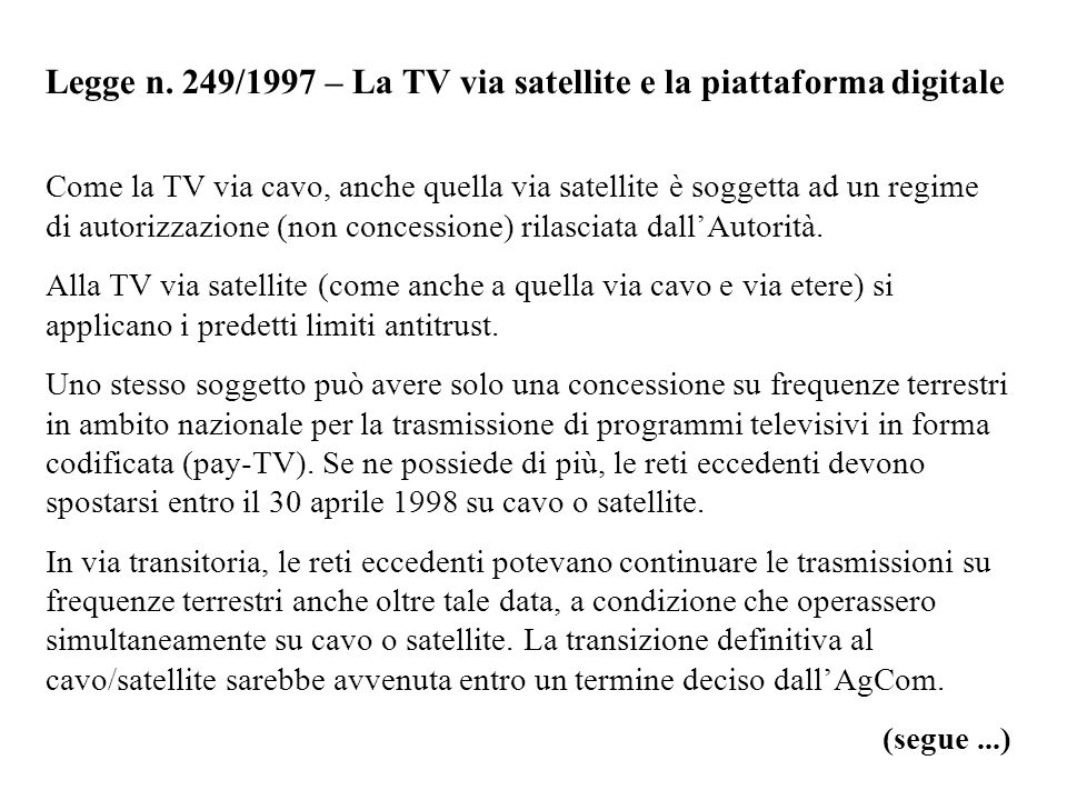 Legge n. 249/1997 – La TV via satellite e la piattaforma digitale