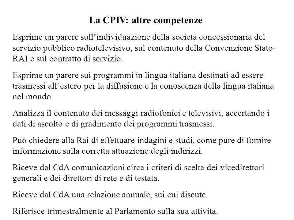 La CPIV: altre competenze