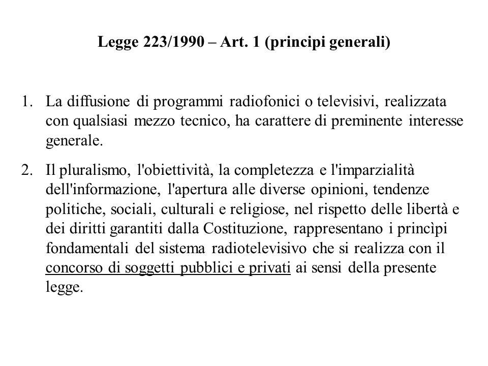 Legge 223/1990 – Art. 1 (principi generali)