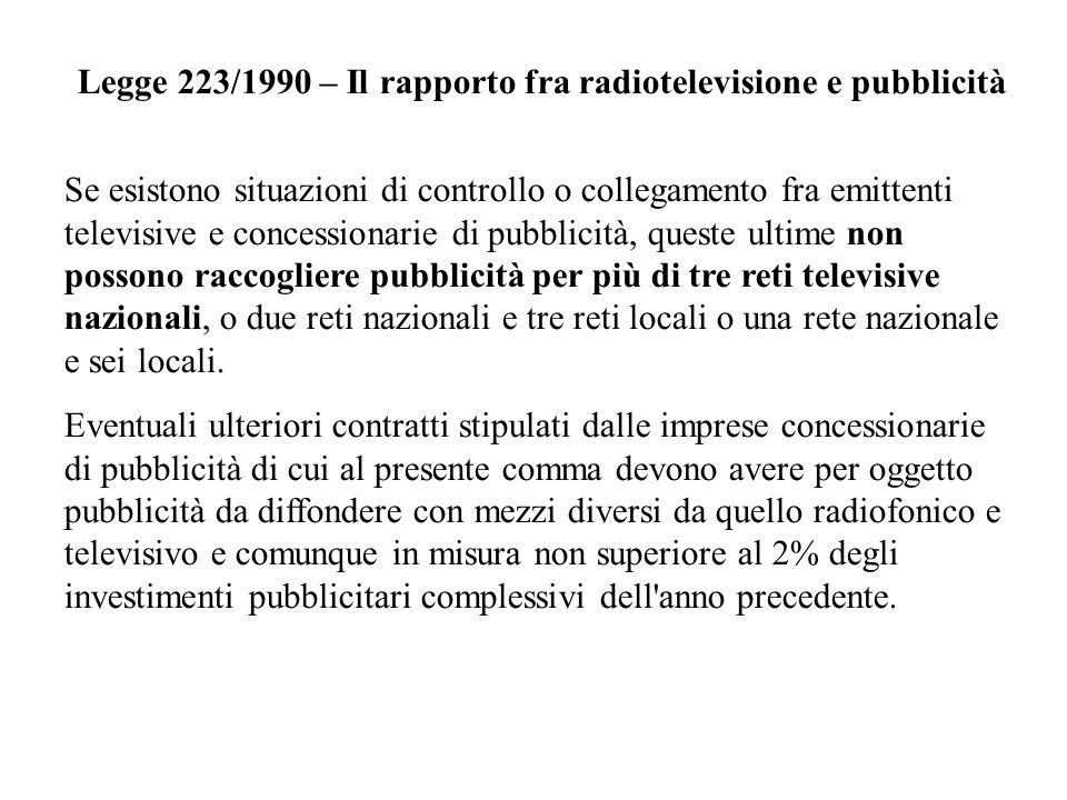 Legge 223/1990 – Il rapporto fra radiotelevisione e pubblicità