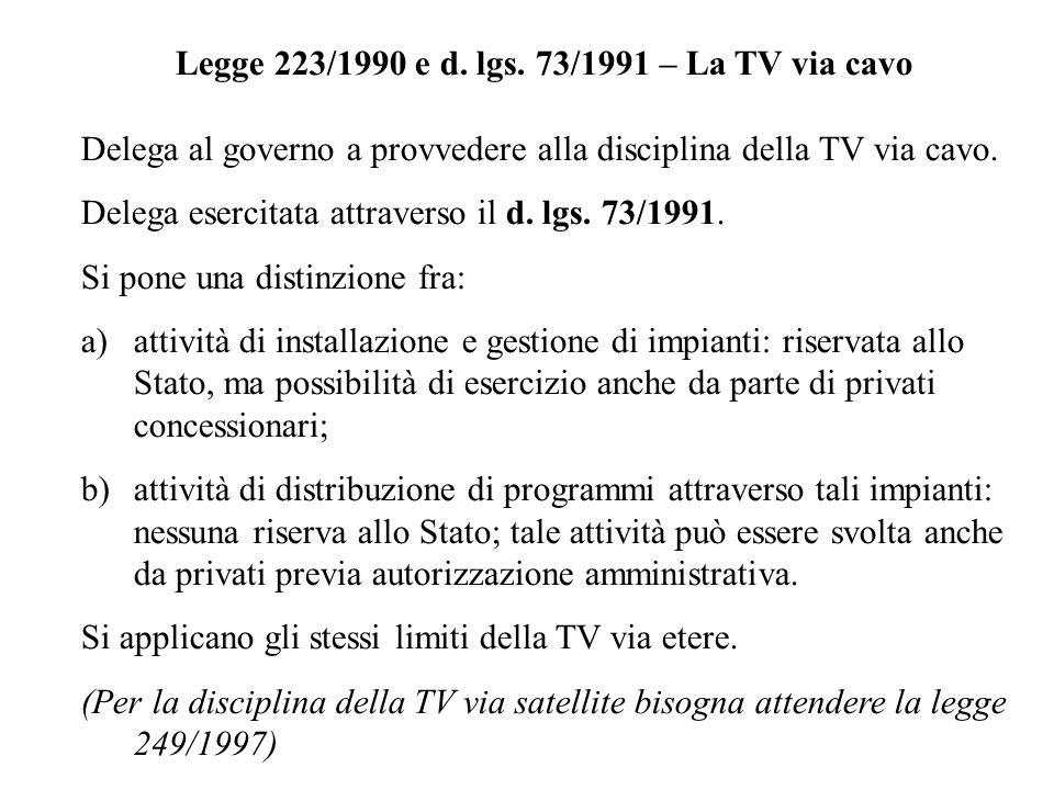 Legge 223/1990 e d. lgs. 73/1991 – La TV via cavo