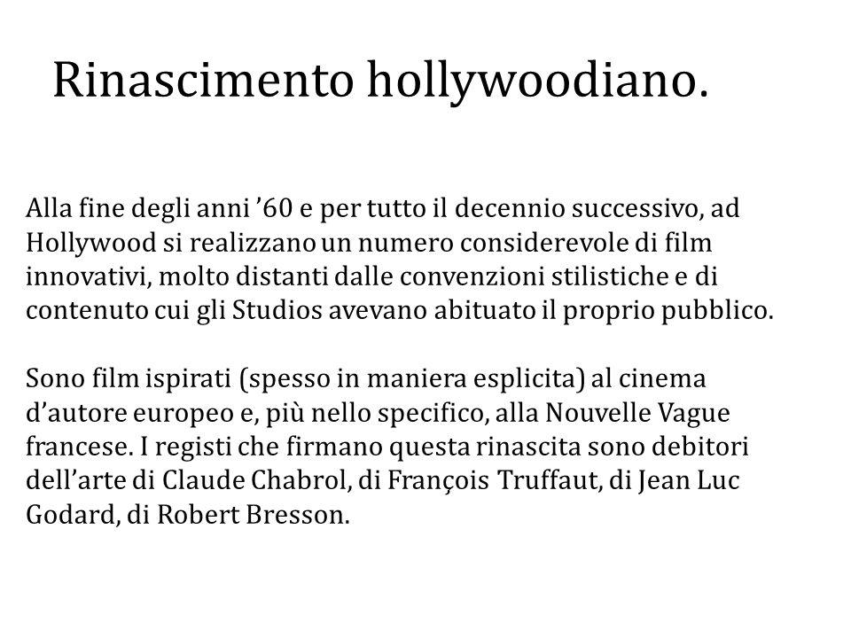 Rinascimento hollywoodiano.