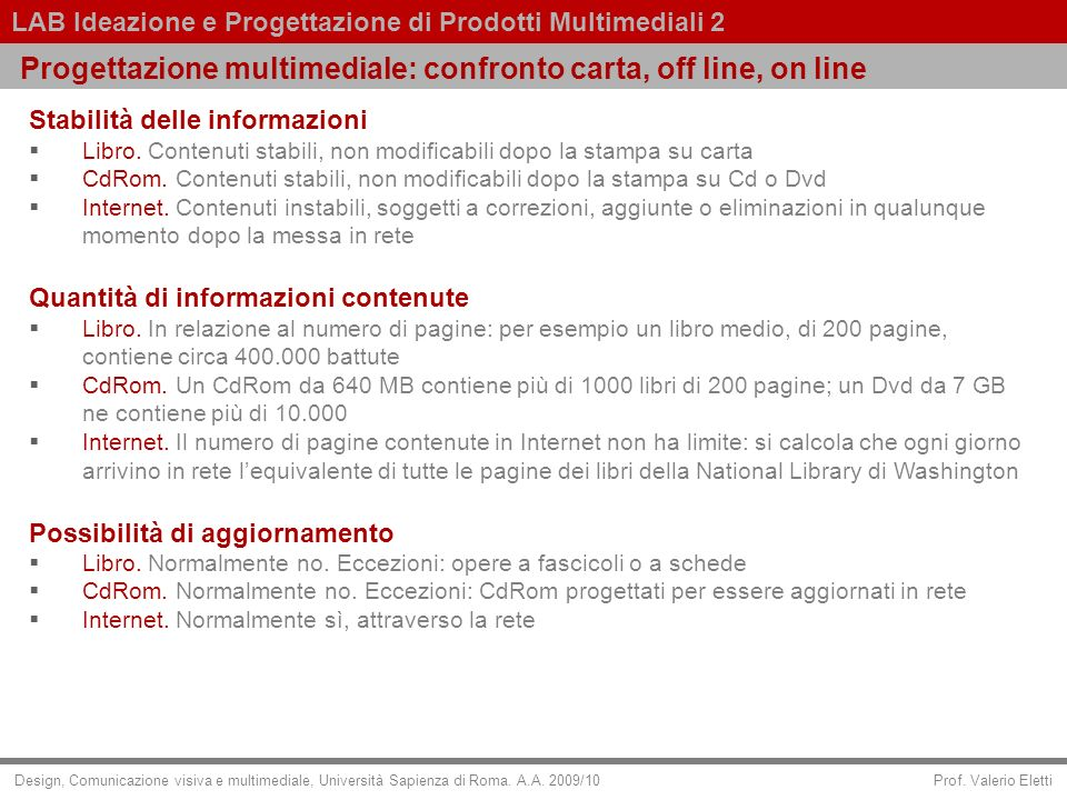 Progettazione multimediale: confronto carta, off line, on line