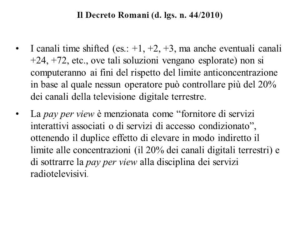 Il Decreto Romani (d. lgs. n. 44/2010)
