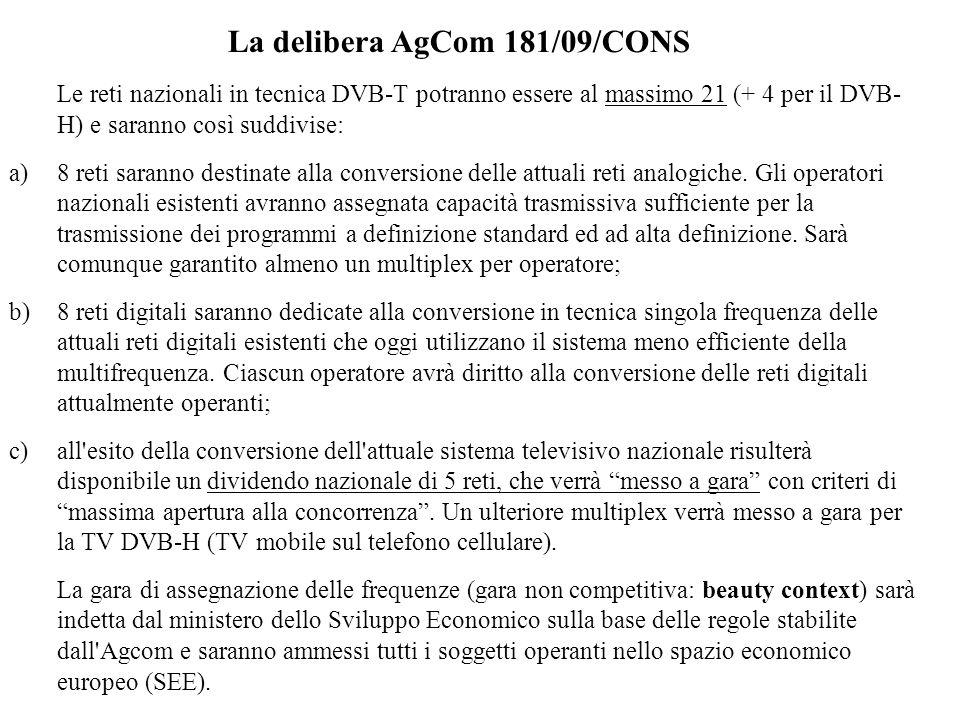 La delibera AgCom 181/09/CONS