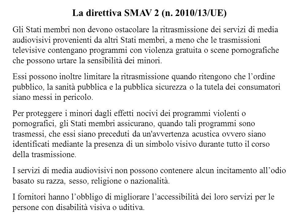La direttiva SMAV 2 (n. 2010/13/UE)