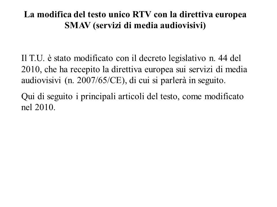 La modifica del testo unico RTV con la direttiva europea SMAV (servizi di media audiovisivi)