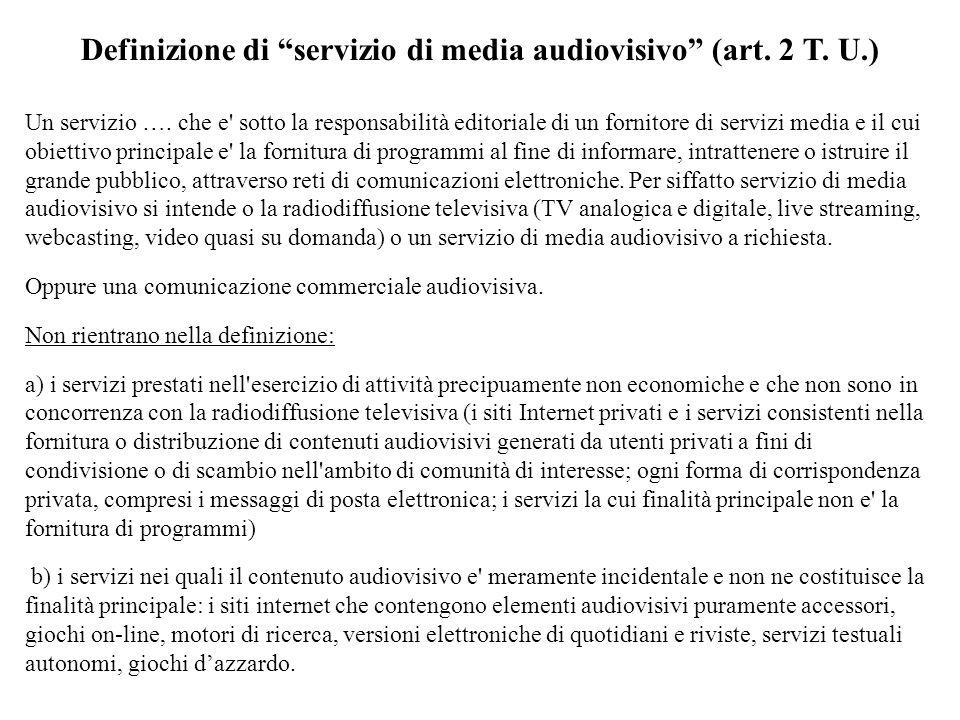 Definizione di servizio di media audiovisivo (art. 2 T. U.)
