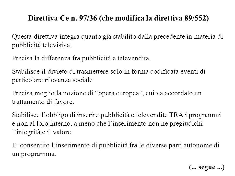 Direttiva Ce n. 97/36 (che modifica la direttiva 89/552)