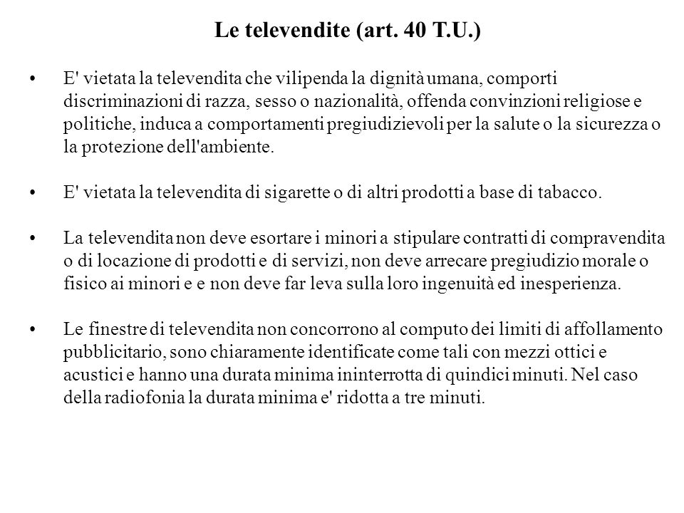 Le televendite (art. 40 T.U.)