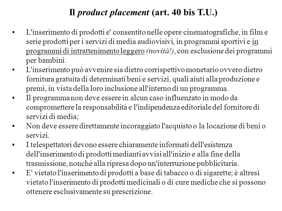 Il product placement (art. 40 bis T.U.)