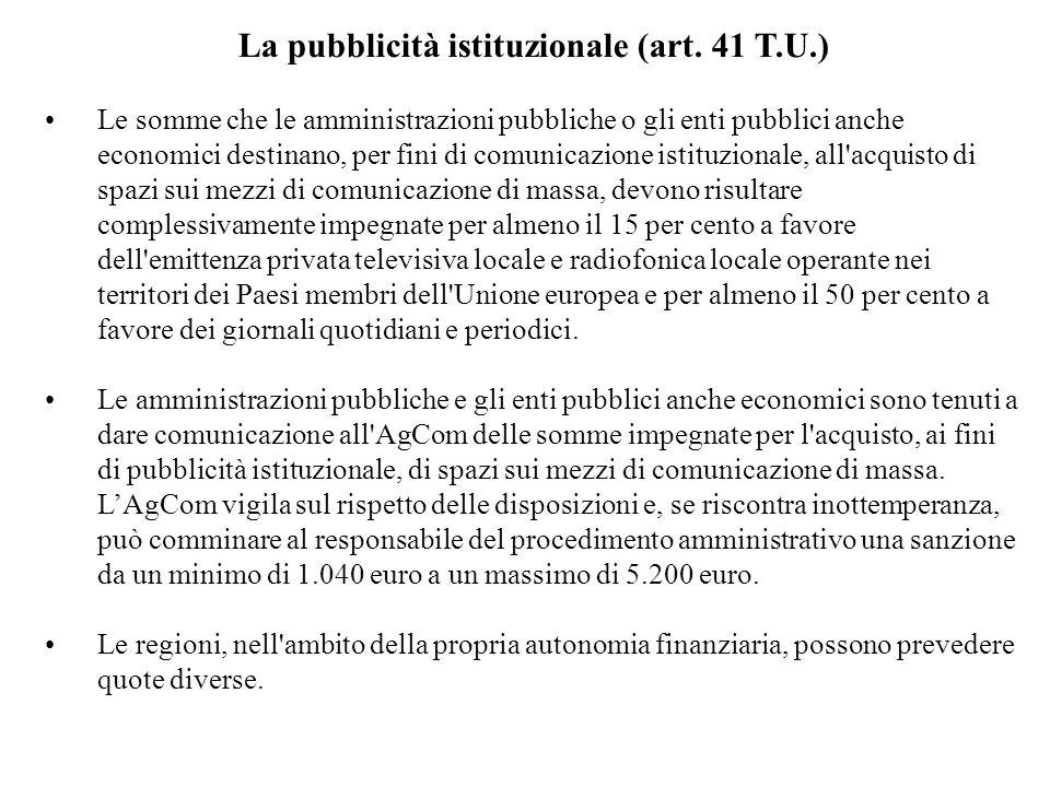 La pubblicità istituzionale (art. 41 T.U.)