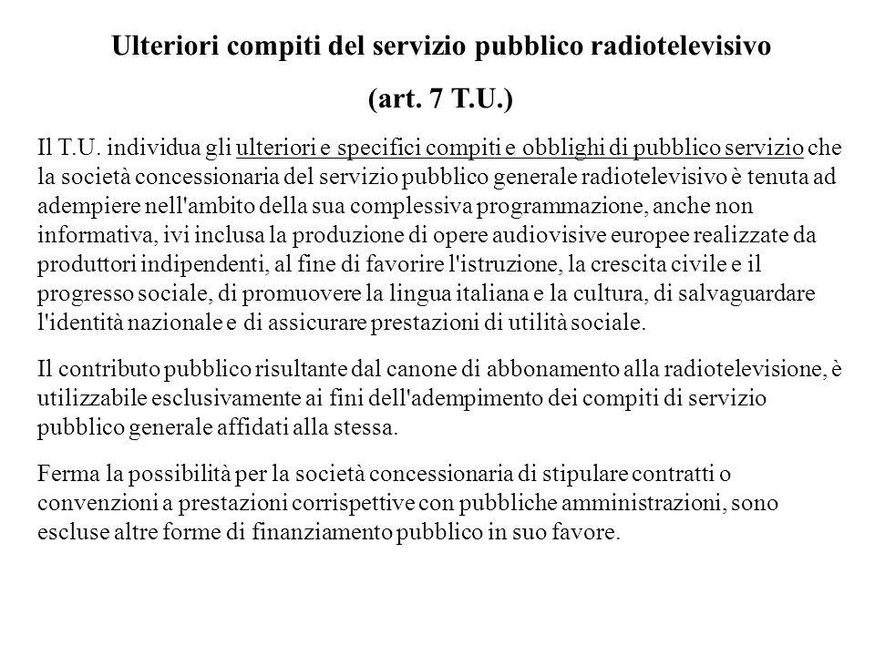 Ulteriori compiti del servizio pubblico radiotelevisivo