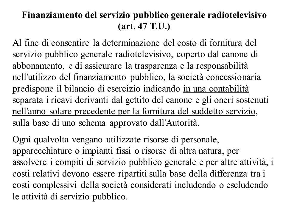 Finanziamento del servizio pubblico generale radiotelevisivo (art. 47 T.U.)