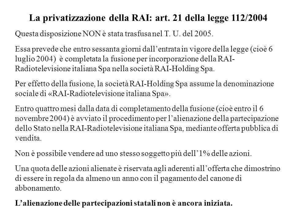 La privatizzazione della RAI: art. 21 della legge 112/2004