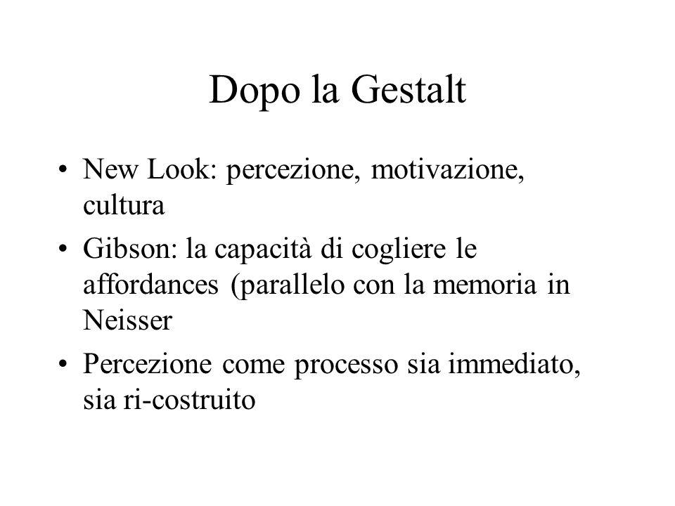 Dopo la Gestalt New Look: percezione, motivazione, cultura