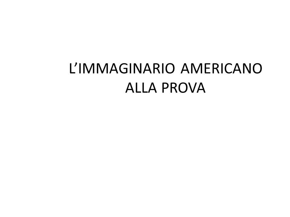 L'IMMAGINARIO AMERICANO ALLA PROVA