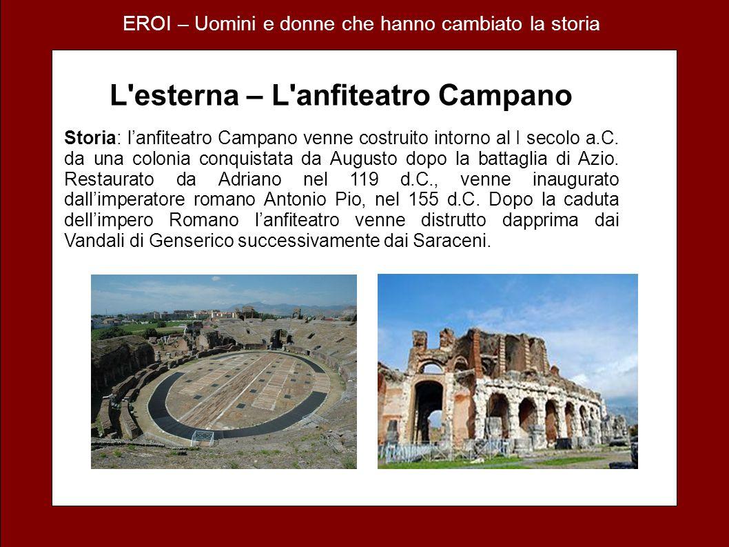 L esterna – L anfiteatro Campano