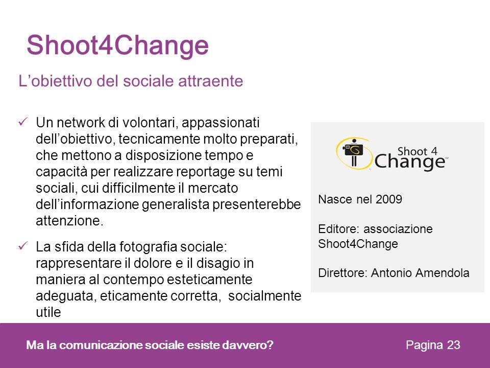 Shoot4Change L'obiettivo del sociale attraente