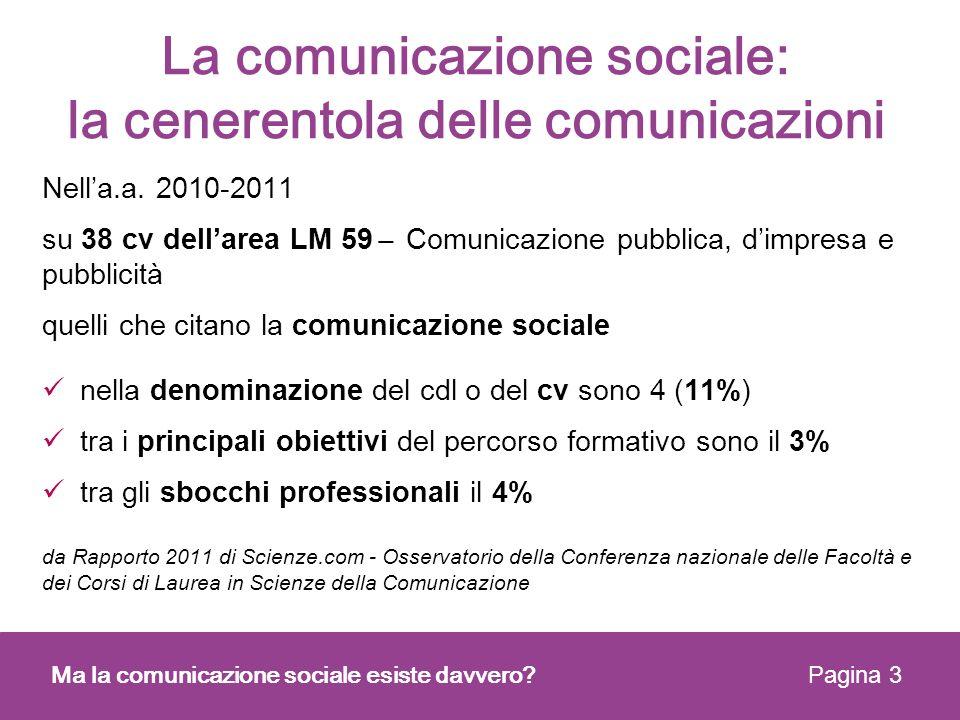 La comunicazione sociale: la cenerentola delle comunicazioni