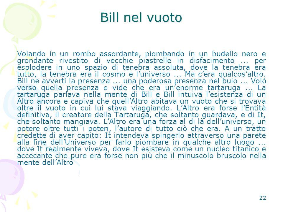 Bill nel vuoto