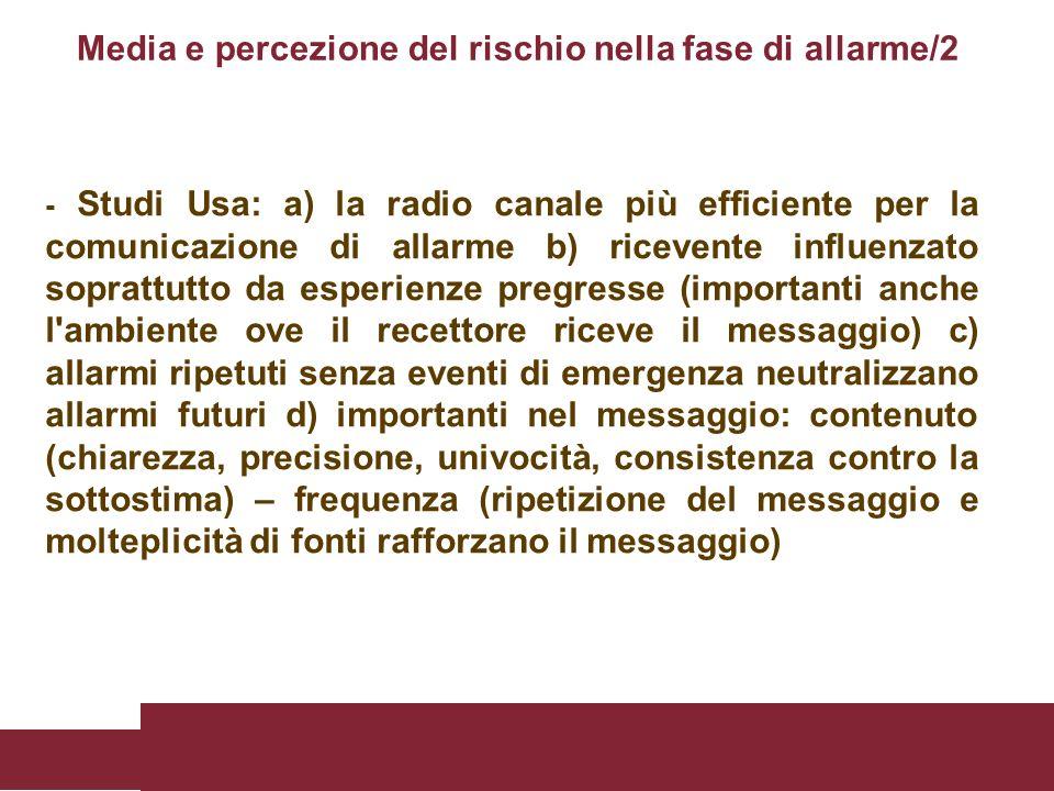 Media e percezione del rischio nella fase di allarme/2