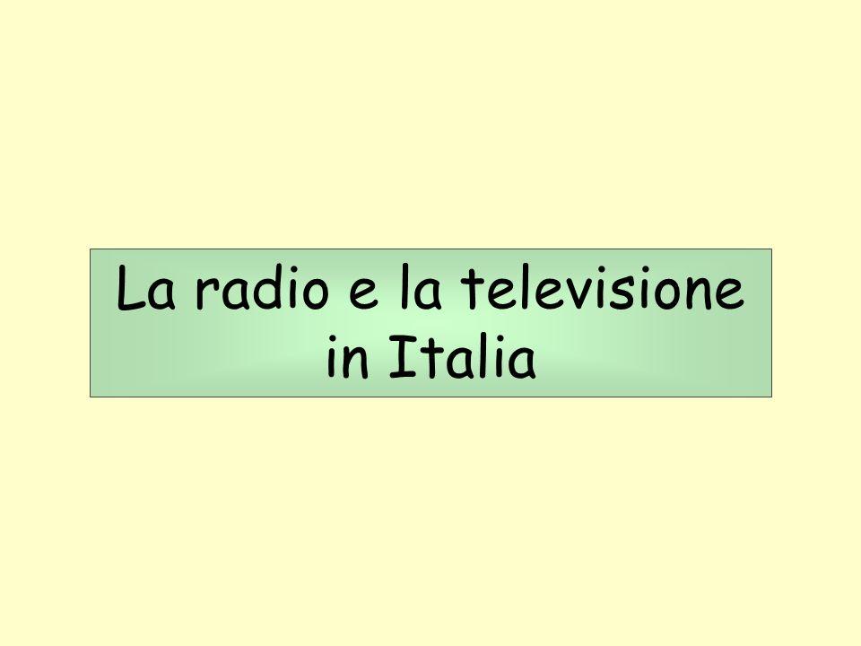 La radio e la televisione