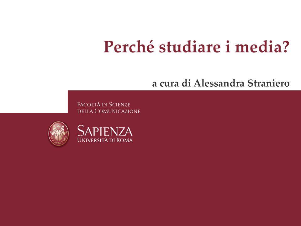 Perché studiare i media a cura di Alessandra Straniero