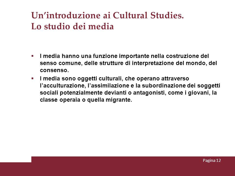 Un'introduzione ai Cultural Studies. Lo studio dei media