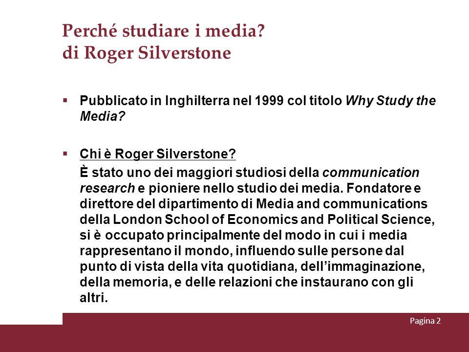 Perché studiare i media di Roger Silverstone