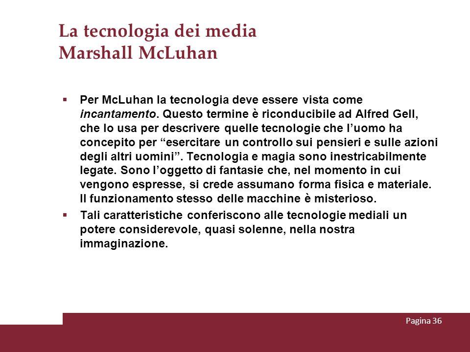 La tecnologia dei media Marshall McLuhan