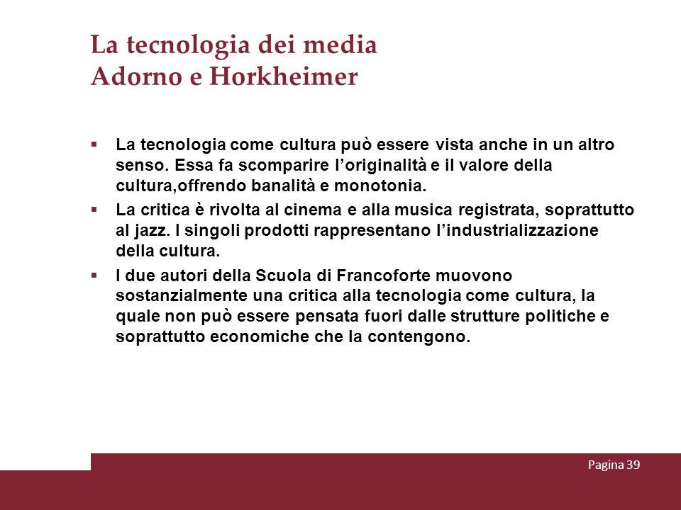 La tecnologia dei media Adorno e Horkheimer
