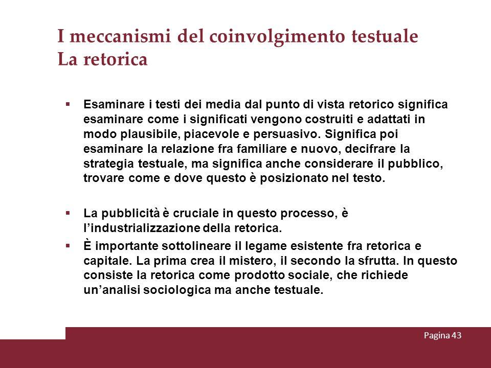 I meccanismi del coinvolgimento testuale La retorica