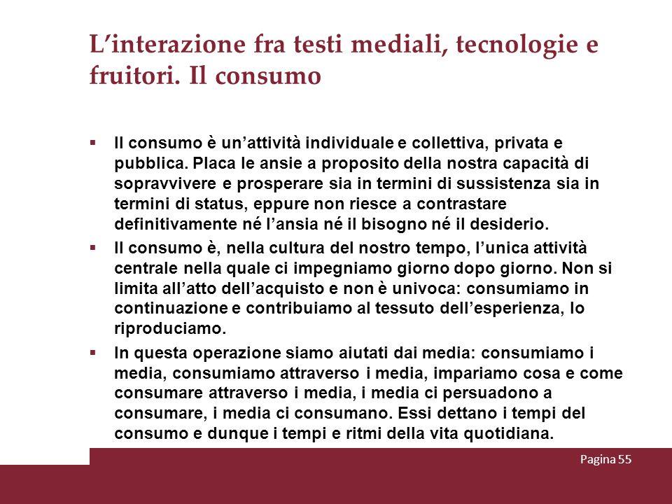 L'interazione fra testi mediali, tecnologie e fruitori. Il consumo