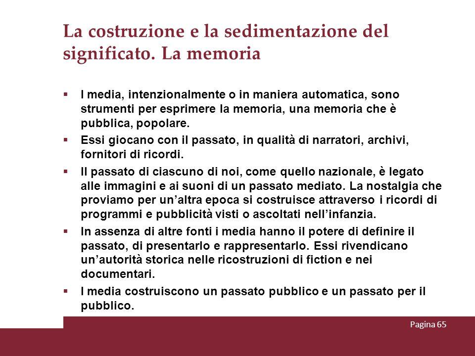 La costruzione e la sedimentazione del significato. La memoria