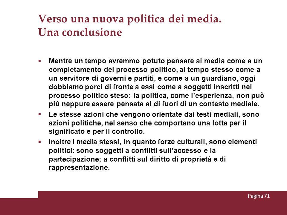 Verso una nuova politica dei media. Una conclusione